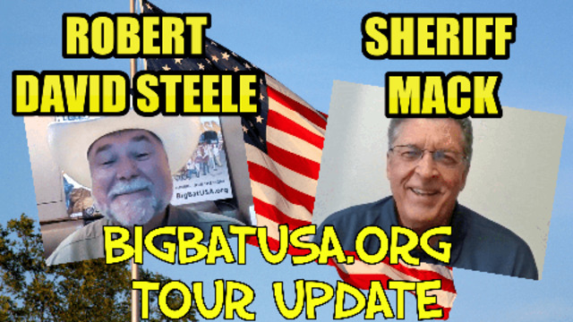 A MESSAGE FROM THE BOYS ON TOUR SHERIFF MACK & ROBERT DAVID STEELE BIG BAT LINK IN DESCRIPTION 1-7-2021