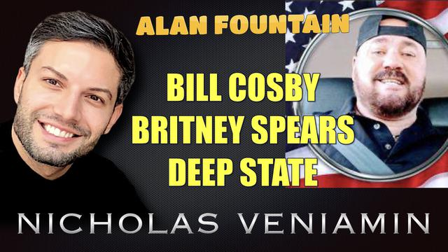 Alan Fountain Discusses Bill Cosby, Britney Spears and Deep State with Nicholas Veniamin 1-7-2021