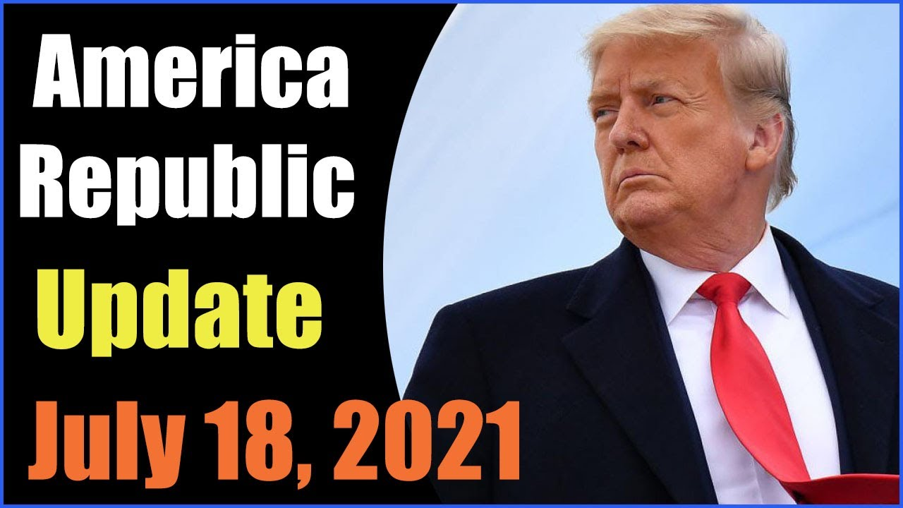 America Republic Special Report as of July 18, 2021