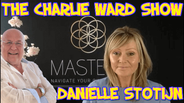 BRIDGE TO THE 5TH DIMENSION WITH DANIELLE STOTIJN & CHARLIE WARD – LINKS BELOW 11-7-2021