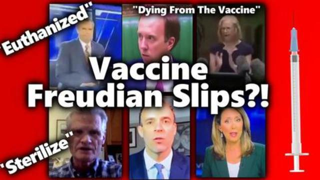 Compilation of Freudian Slips about vaccines…that 'ol truth just slips out before you know it 4-7-2021