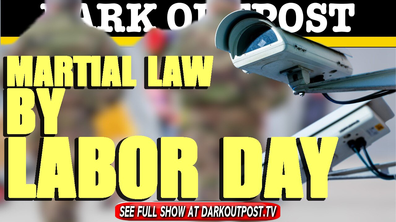 Dark Outpopst 07-02-2021 Martial Law By Labor Day 2-7-2021