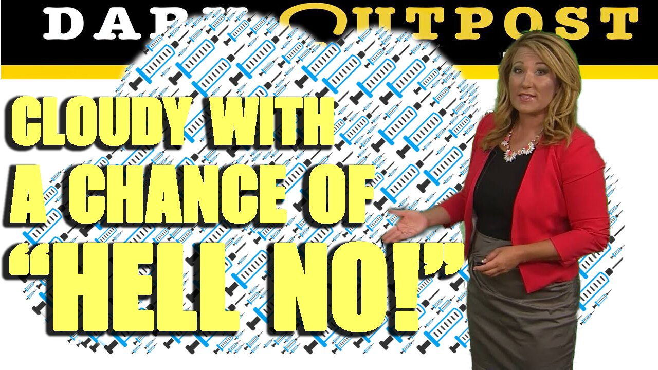 """Dark Outpost 07-30-2021 Cludy With A Chance Of """"Hell No!"""" 30-7-2021"""