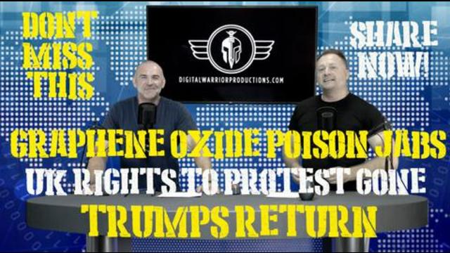 EPISODE 20. LOOK WHO'S BACK! GRAPHENE OXIDE DANGER FROM JABS AND MORE INTEL FROM THE WORLD! 11-7-2021