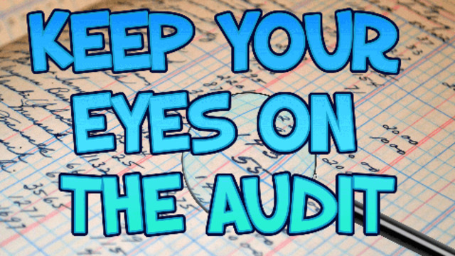 KEEP YOUR EYES ON THE AUDIT! BY CHARLIE WARD 4-7-2021