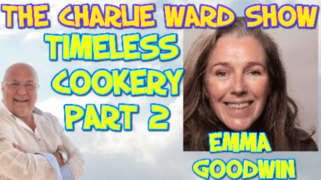 PART 2 – EMMA GOODWIN TALKS TO CHARLIE WARD ABOUT HEALTHY EATING IN THE NEW GESARA WORLD 7-7-2021