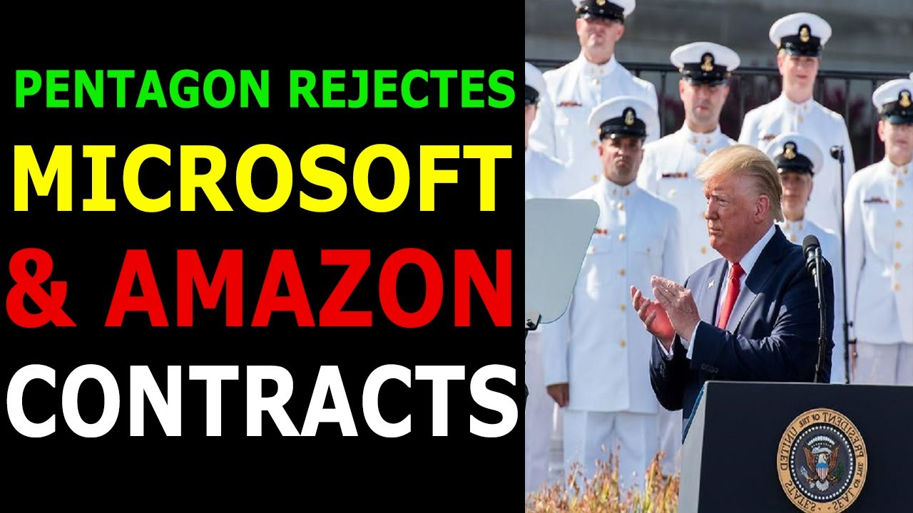PENTAGON REJECTED MICROSOFT & AMAZON CONTRACT! THE MILITARY CLOSING IN! 9-7-2021