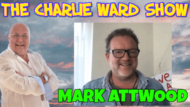 Charlie Ward & Mark Attwood Narrating the Great Awakening MUST WATCH….! 9-7-2021