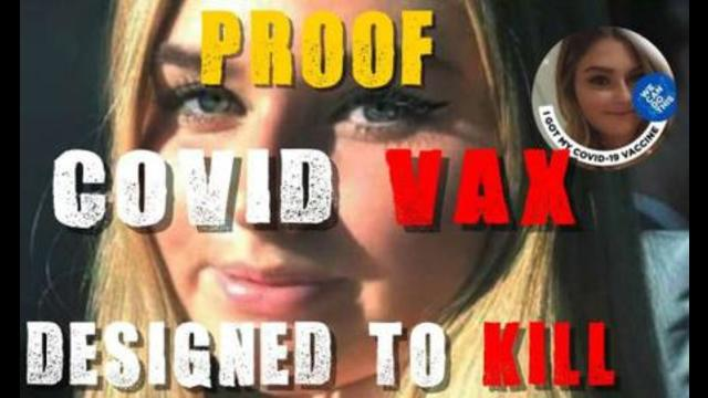 Proof The COVID Vaxx is Designed To KILL 15-7-2021