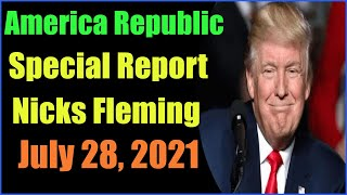Special America Republic Report as of July 28, 2021