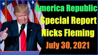 Special America Republic Report as of July 30, 2021