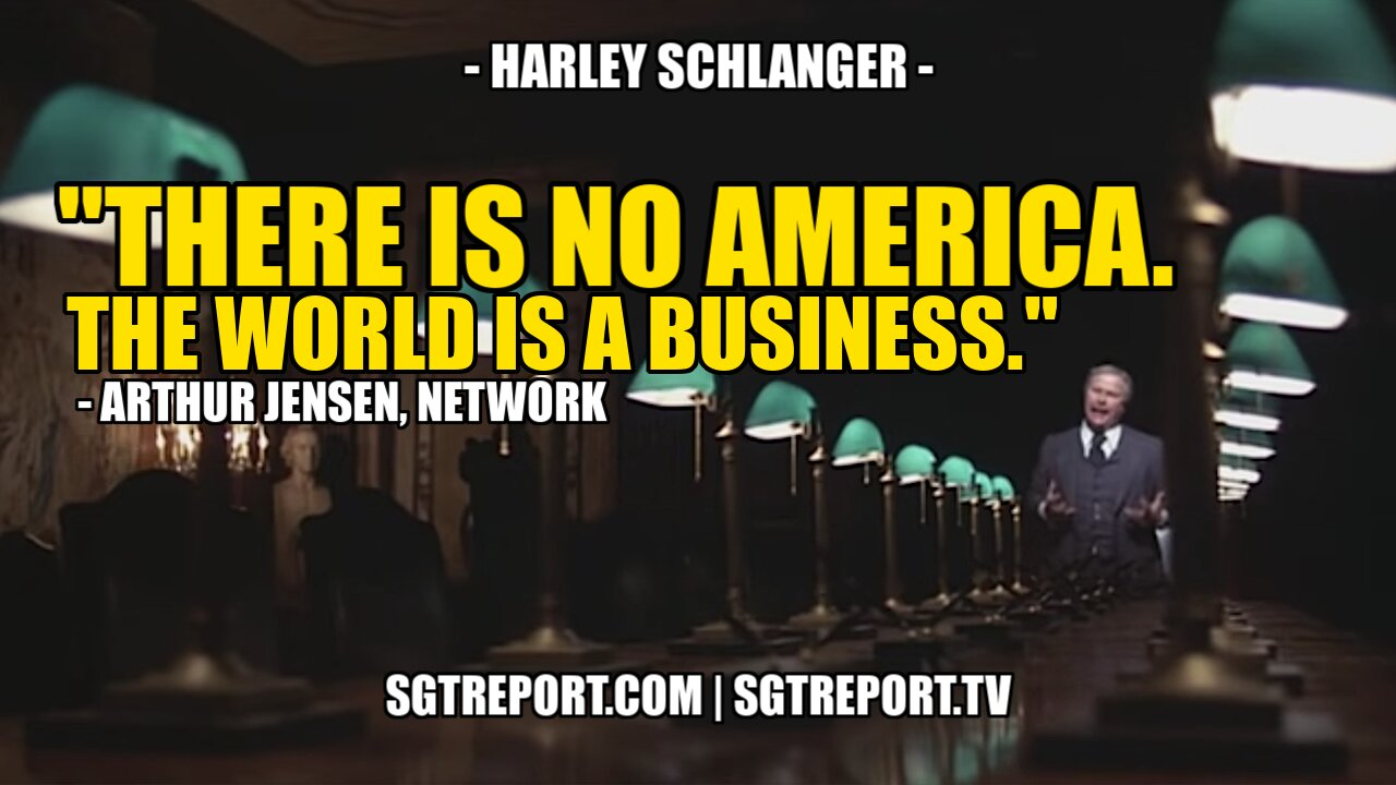 """""""THERE IS NO AMERICA. THE WORLD IS A BUSINESS."""" — NETWORK, 1976 22-7-2021"""