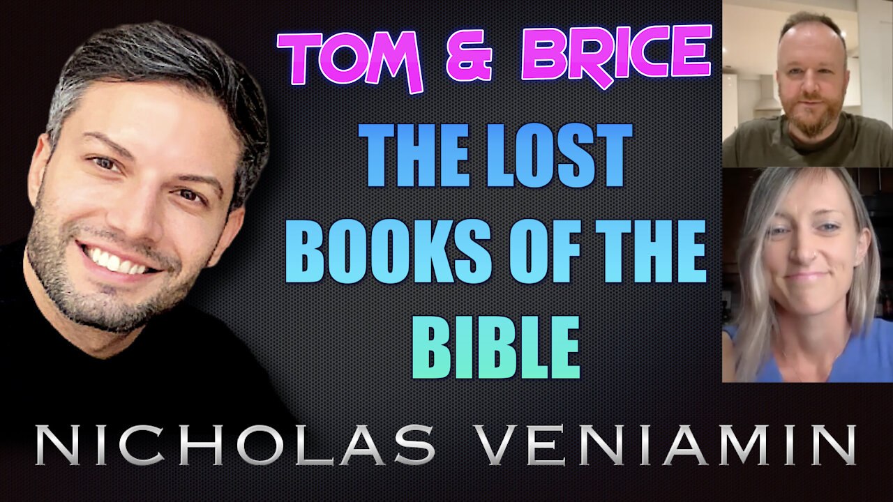 Tom & Brice Discusses The Lost Books Of The Bible with Nicholas Veniamin 28-7-2021