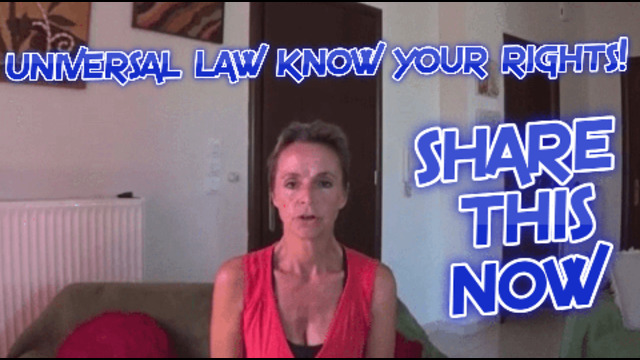 UNIVERSAL LAW, KNOW YOUR RIGHTS! 27-7-2021