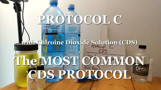 6. CDS Protocol C – The MOST COMMONLY used Protocol with Chlorine Dioxide Solution 4-6-2021