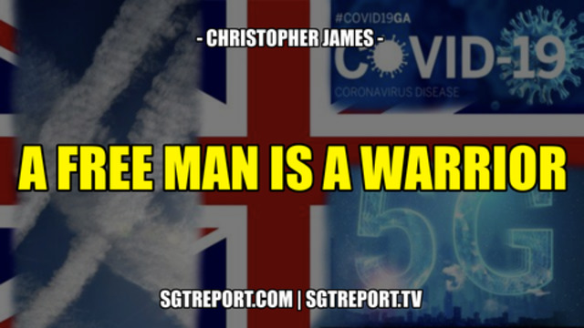A FREE MAN IS A WARRIOR — Christopher James 1-8-2021