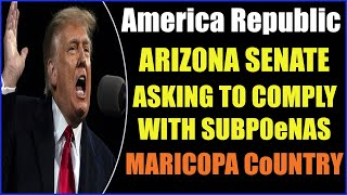 ARIZ0NA SENATE REACTS TO MARIC0PA COUNTRY! ASKING TO C0MPLY WITH SUBP0ENAS 6-8-2021