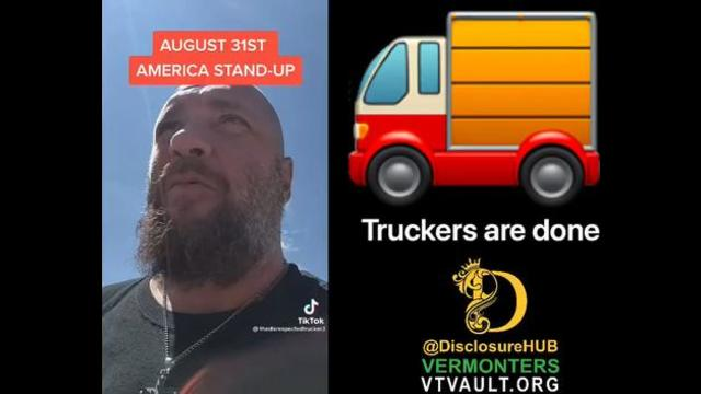 America Joins The Worldwide Revolution Against Covid-Tyranny As Truckers Prepare To Shut it Down 27-8-2021