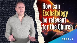 BIBLE END TIMES Pt2: The Book of Revelation EXPLAINED   Define Eschatology 22-1-2021
