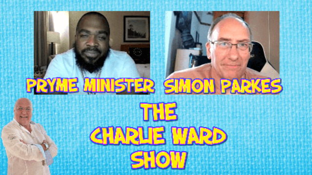 DIGGING DEEPER WITH PRYME MINISTER, SIMON PARKES & CHARLIE WARD 5-8-2021