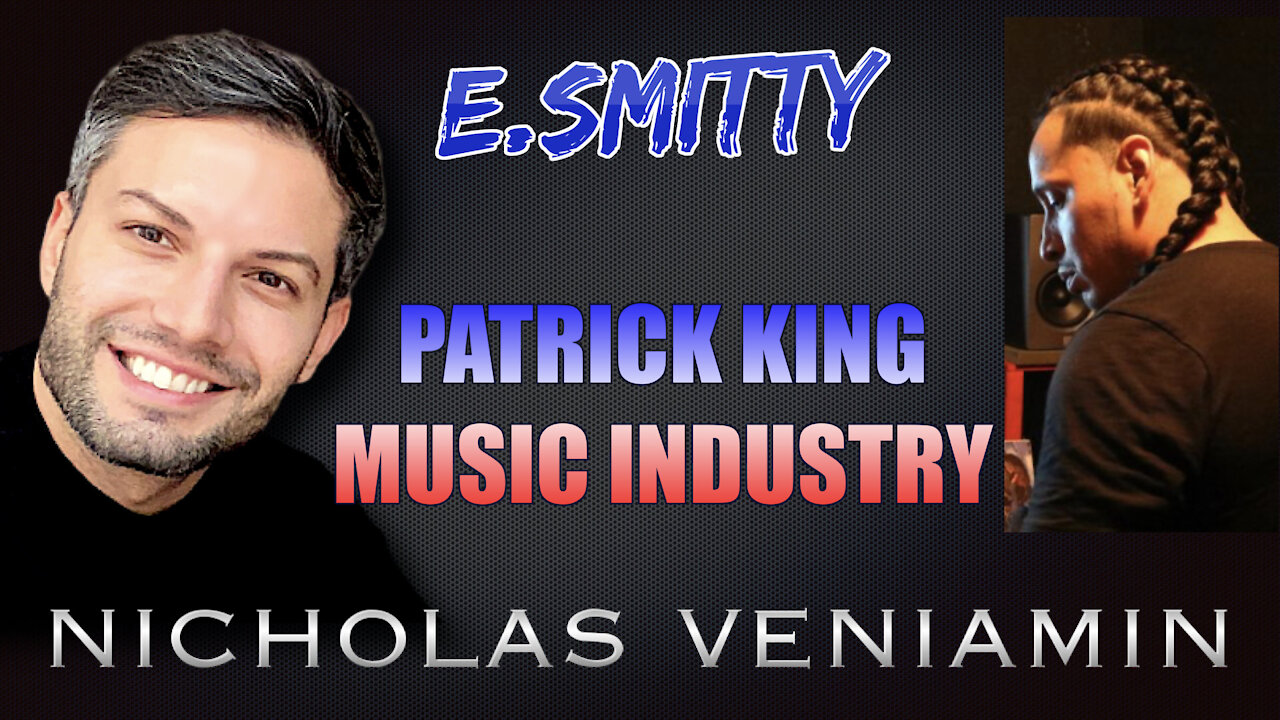 E.Smitty Discusses Patrick King and Music Industry with Nicholas Veniamin 6-8-201