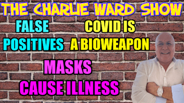ESTABLISHING THE COVID TRUTH WITH CHARLIE WARD 23-8-2021