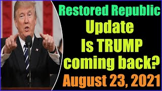 Everybody's asking: Is Trump coming back? 23-8-2021