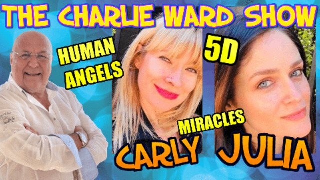 FOCUSING ON THE GOOD & WHAT WE ARE CREATING WITH CARLY JULIA AND CHARLIE WARD 17-8-2021