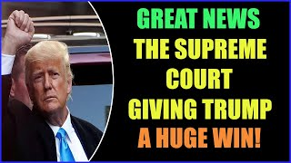 GREAT NEWS FROM THE SUPREME COURT & GIVING TRUMP A HUGE WIN 27-8-2021