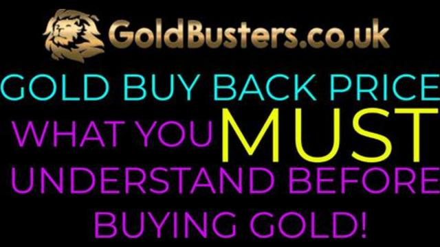 Gold buy back price – What you MUST understand before buying Gold! 15-8-2021