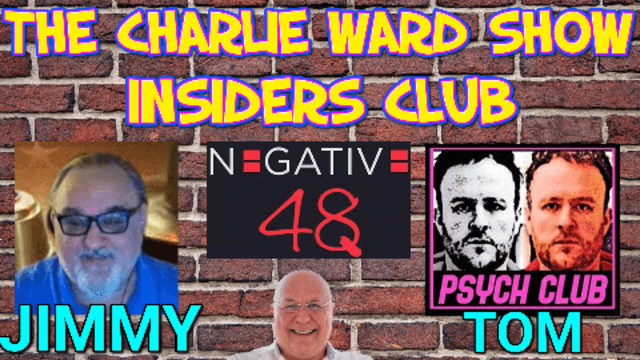 Insiders Club Webinar with Charlie, Tom, Negative 48 and Jimmie… A Must  22-8-2021