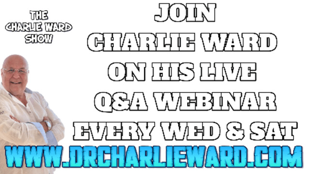 JOIN CHARLIE WARD ON HIS LIVE Q&A WEBINAR EVERY WEDNESDAY & SATURDAY 2-8-2021