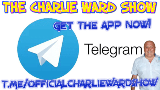 JOIN CHARLIE WARD ON TELEGRAM FOR EXCLUSIVE UPDATES OF THE TRUTH! 29-8-2021
