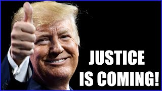 JUSTICE IS COMING UPDATE AUGUST 28, 2021