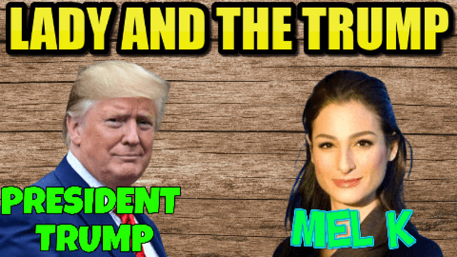 Lady and the Trump Mel K meets the Genius President Trump at Ladies for America 1-8-2021