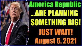 Late Night America Republic Report as of August 5, 2021