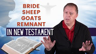 Matthew Chapter 25: Parable of The Sheep and The Goats   Bride of Christ   Hope in The Last Days 5-2-2021