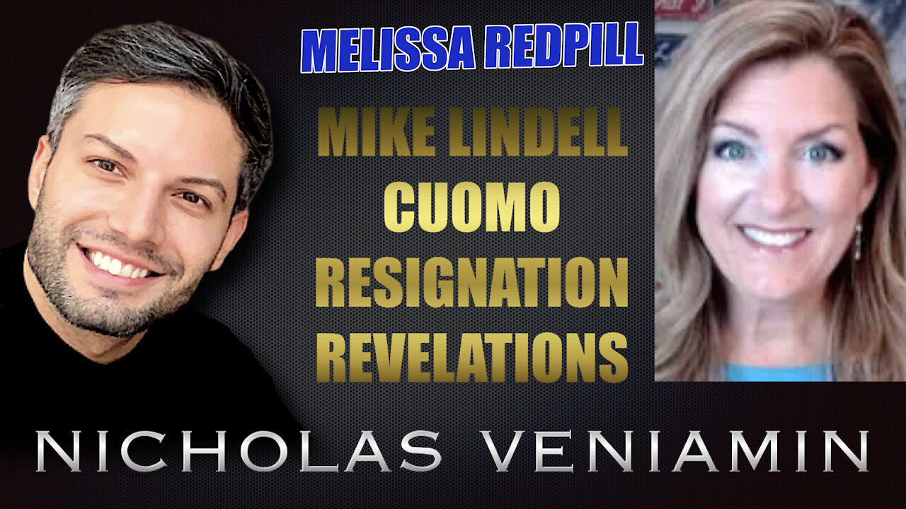 Melissa Redpill Discusses Mike Lindell, Cuomo Resignation and Revelations with Nicholas Veniamin 10-8-2021