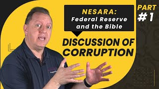 NESARA: The Federal Reserve, Money Corruption, and Money in the Bible   Part 1 28-8-2020