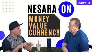 Nesara: Importance of Money, Currency and Value   Interview With Matt Moore   Part 2 8-8-2020