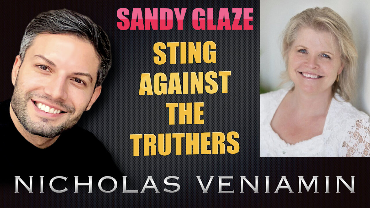 Sandy Glaze Discusses Sting Against Truthers with Nicholas Veniamin 3-8-2021