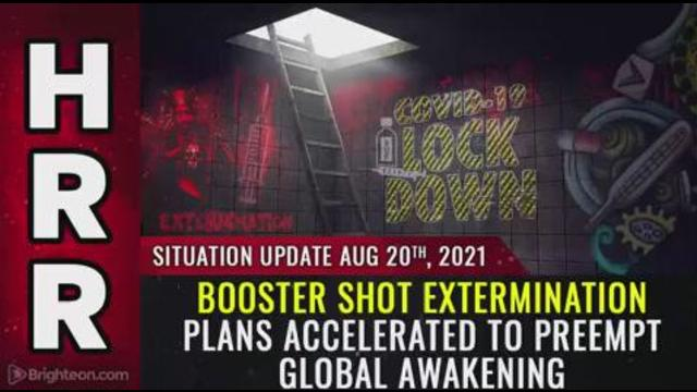 Situation Update, August 20th, 2021 – Booster shot extermination plans accelerated to preempt global 20-8-2021
