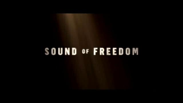 Sound of Freedom (preview) 23-8-2021