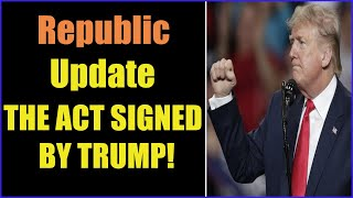 THE ACT SIGNED BY TRUMP! ENACT MARTIAL LAW 23-8-2021