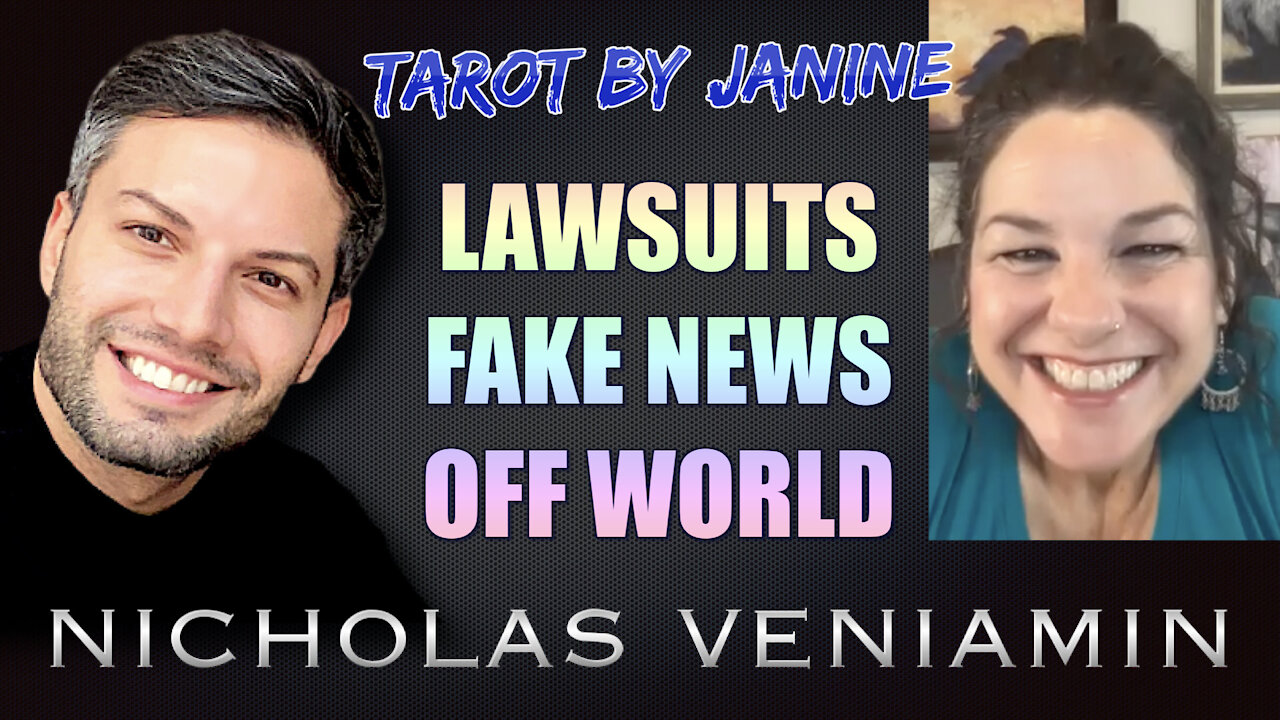 Tarot By Janine Discusses Lawsuits, Fake News and Off World with Nicholas Veniamin 2-8-2021