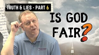 Truth and Lies P-6 Questions about The Bible   Is God Just? What is Righteousness?   Faith vs Belief 30-7-2021