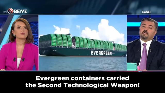 Turkish News Reports Truth About The Evergreen, Saying The Ship Contained A Climate Change Weapon 20-8-2021
