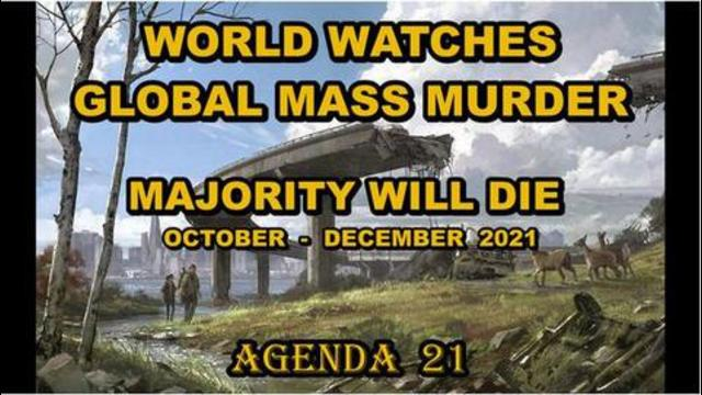 Vaccines Will Kill Majority of Vaccinated From October to December, 2021! 22-8-2021