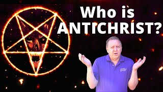 Who Is Antichrist?   Will Believers Know Who the Antichrist Is? 12-6-2020