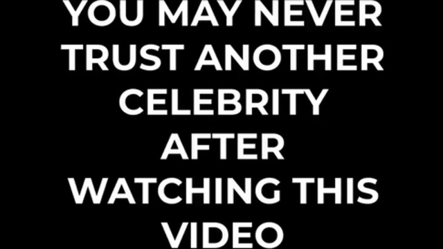 You May Never Trust Another Celebrity After Watching This Video-F**K Hollywierd!! 25-8-2021